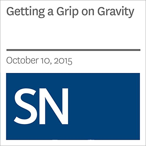 Getting a Grip on Gravity audiobook cover art