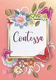 Contessa: Taccuino A5 Nome personalizzato Contessa Regalo di compleanno per moglie, mamma, sorella, figlia Design: farfalla 120 pagine a righe, piccolo formato A5 (14.8 x 21 cm)