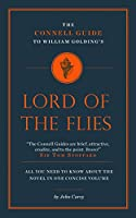 William Golding's Lord of the Flies (The Connell Guide To ...)