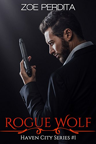 Rogue Wolf (Haven City Series #1) (English Edition)