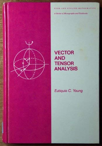 Vector and tensor analysis (Monographs and textbooks in pure and applied mathematics ; v. 48)