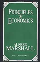 By Alfred Marshall - Principles of Economics: 1st (First) Edition