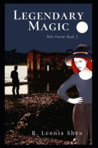 Legendary Magic: Relic Hunter Book 3