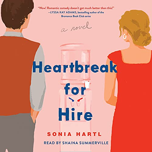 Heartbreak for Hire Audiobook By Sonia Hartl cover art