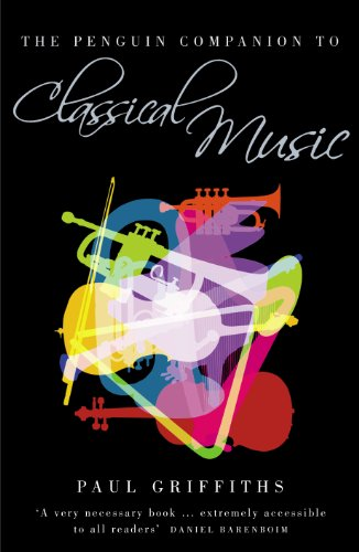 The Penguin Companion to Classical Music (English Edition)