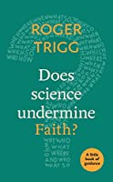 Does Science Undermine Faith?: A Little Book of Guidance (Little Books of Guidance)