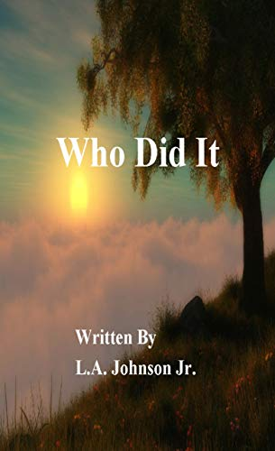 Book: Who Did It by Johnson Jr., L. A.