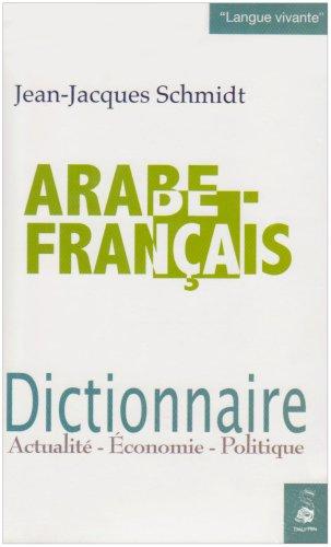 Dictionnaire arabe/français : Actualité-Economie-Politique