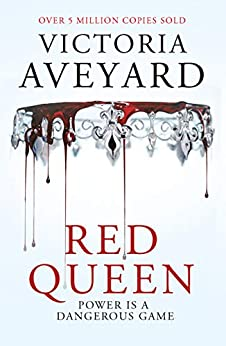 Red Queen: Red Queen Book 1 by [Victoria Aveyard]