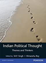 Indian Political Thought: Themes and Thinkers