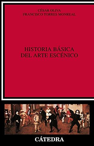 Historia básica del arte escénico (Crítica y estudios literarios)