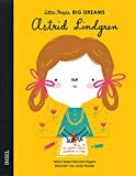 Astrid Lindgren: Little People, Big Dreams. Deutsche Ausgabe
