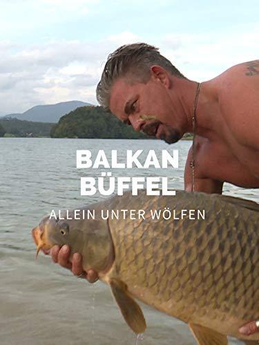 Balkan Büffel - Allein unter Wölfen
