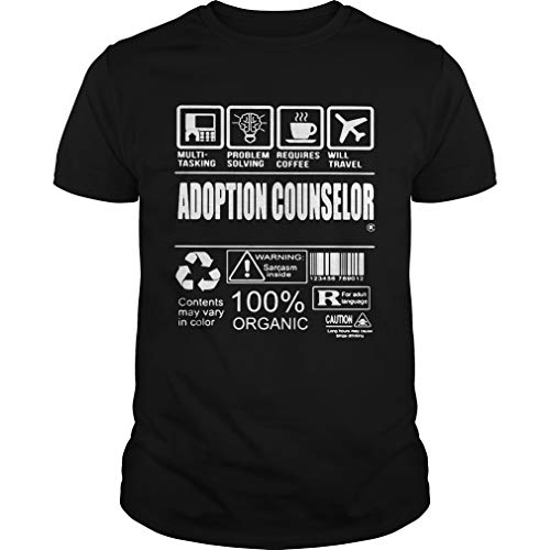 Adoption Counselor Shirt - T Shirt For Men and Woman.