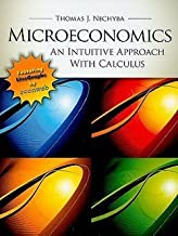 Microeconomics : An Intuitive Approach with Calculus [With Access Code] (Hardcover)--by Thomas J. Nechyba [2010 Edition] ISBN: 9780538453257