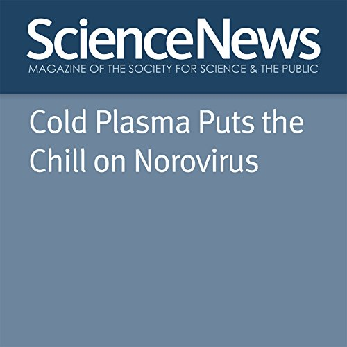 Cold Plasma Puts the Chill on Norovirus cover art