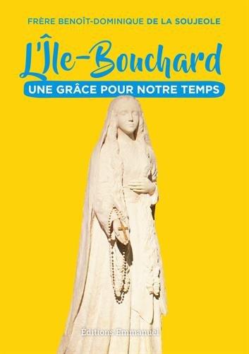 L'île-Bouchard - Une grâce pour notre temps