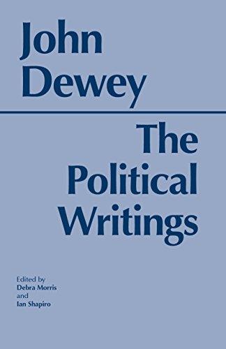 Dewey: The Political Writings