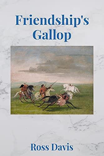 Friendship's Gallop by [Ross Davis]