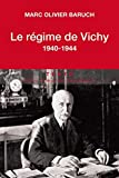 Le regime de Vichy: 1940-1944 (Texto)