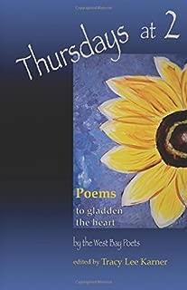 Thursdays at 2: poems to gladden the heart