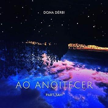 Ao Anoitecer (feat. Sah)