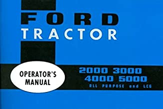 STEP-BY-STEP FORD TRACTOR OWNERS INSTRUCTION & OPERATING MANUAL - Includes Models 2000, 2110, 3000, 4000, 4110 & 5000 FOR YEARS 1965 1966 1967 1968 1969 1970 1971 1972 1973 1974 1975