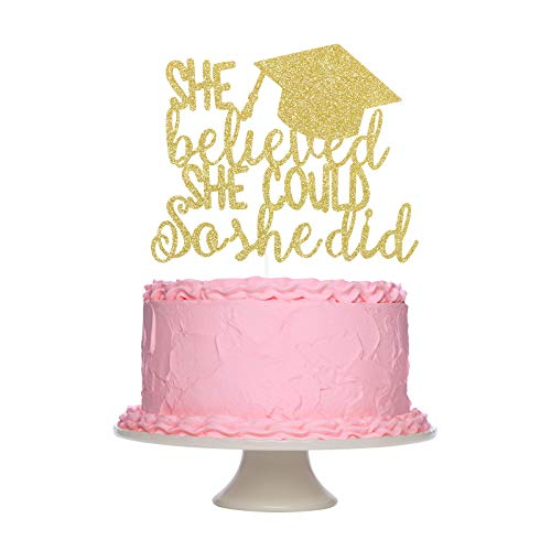 Girls 2021 Graduation Cake Topper Decorations, Gold Glitter She Believed She Could So She Did Cake Topper for Girls Graduation Decorations 2021,Congrats Grad Party Decor