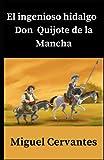 El ingenioso hidalgo Don Quijote de la Mancha Annotated...