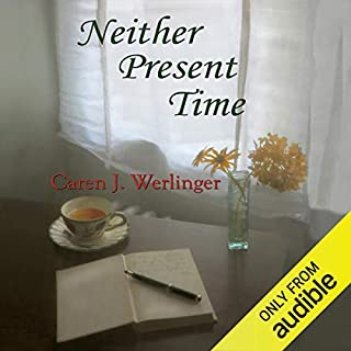 Neither Present Time audiobook cover art