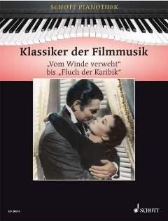 KLASSIKER DER FILMMUSIK - arrangiert für Klavier [Noten / Sheetmusic] aus der Reihe: SCHOTT PIANOTHEK
