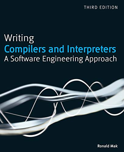 Compare Textbook Prices for Writing Compilers and Interpreters: A Software Engineering Approach 3 Edition ISBN 9780470177075 by Mak, Ronald