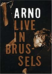 Arno : Live in Brussels