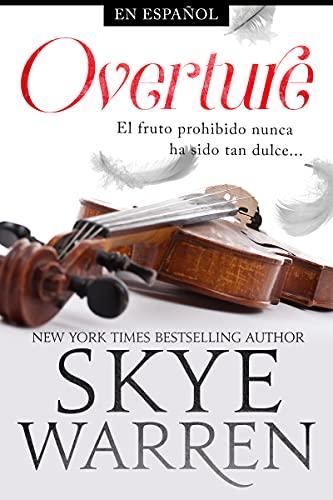 Overture (Seguridad Norte nº 1) de Skye Warren