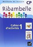 Ribambelle CP série bleue éd. 2008 - Cahier d'activités 1 + livret 1 + Mes outils pour écrire