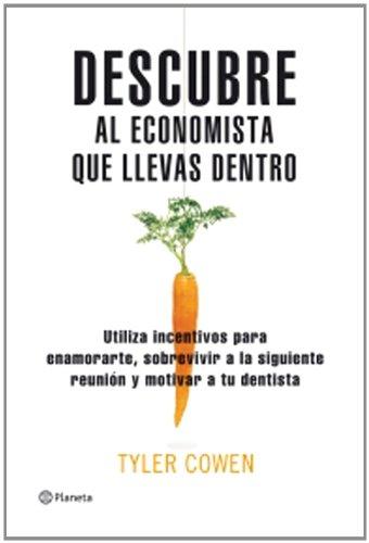 Descubre al economista que llevas dentro ((Fuera de colección))