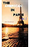 The American in Paris - Vol. I (English Edition)