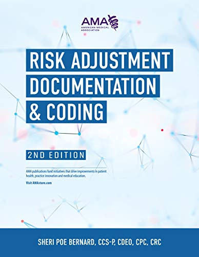 Compare Textbook Prices for Risk Adjustment Documentation & Coding 2 Edition ISBN 9781640160392 by Poe Bernard Ccs-P Cdeo Cpc CRC, Sheri
