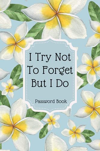 Password Book: Small Password Notebook With Alphabetical A-Z Tabs, Internet Password Keeper, Usernames, Logins and Notes. Suitable for Men and Women