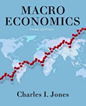 By Charles I. Jones Macroeconomics (Third Edition)