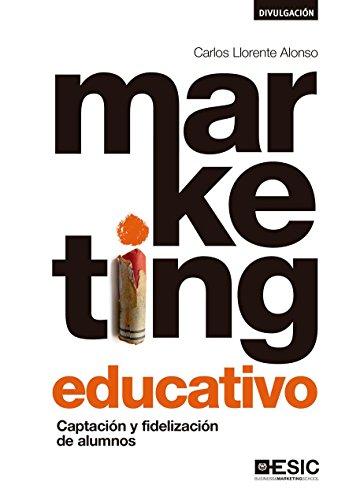 Marketing educativo. Captación y fidelización de alumnos