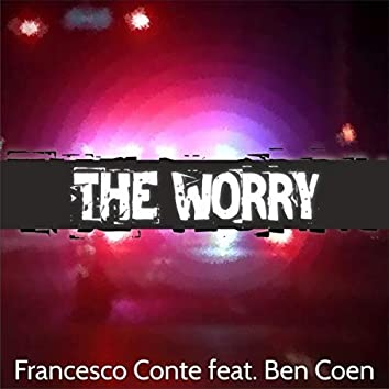 The Worry