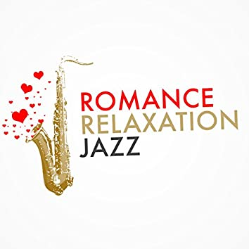 Romance Relaxation Jazz
