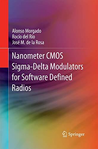 Nanometer CMOS Sigma-Delta Modulators for Software Defined Radio