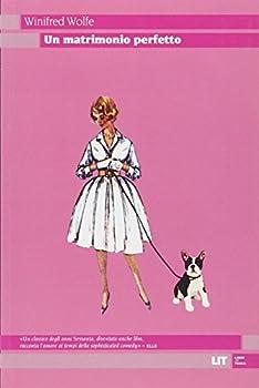 Paperback Un matrimonio perfetto [Italian] Book