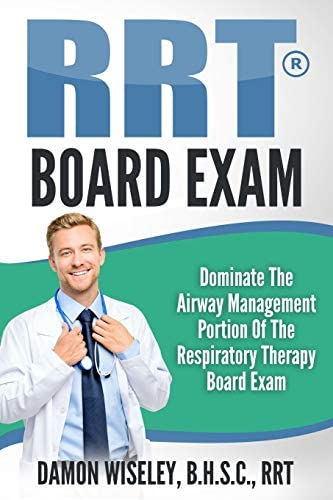 RRT Board Exam Series Dominate The Airway Management Portion of the Respiratory Therapy Board product image