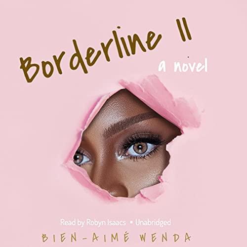 Borderline II Audiobook By Bien-Aime Wenda cover art