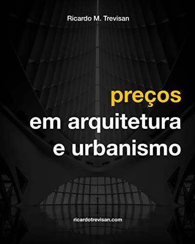 Preços em Arquitetura e Urbanismo (Gestão Arquitetônica)