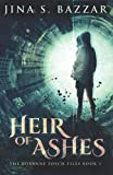 Heir of Ashes (The Roxanne Fosch Files, Band 1)