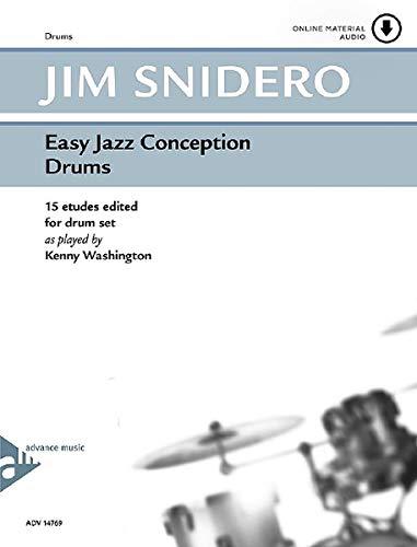 Easy Jazz Conception Drums: 15 etudes edited for drum set. Schlagzeug. Lehrbuch mit Online-Audiodatei.